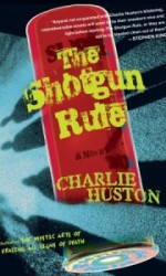 The Shotgun Rule - Charlie Huston