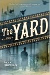 Book Review: The Yard (The Murder Squad #1)